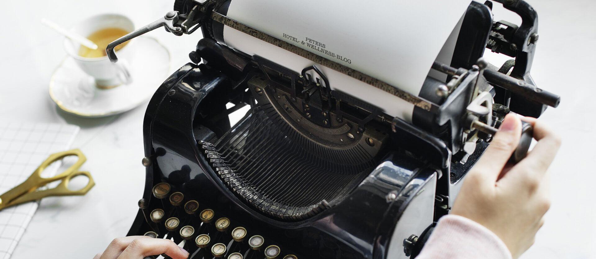 PETERS Hotel- & Wellness-Blog - historische Schreibmaschine